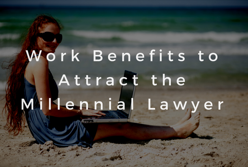 Work Benefits to Attract the Millennial Lawyer.png