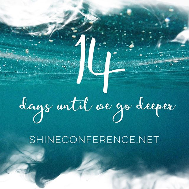 Shine Conference starts in Two weeks! So call your friends, contact us to register or register online, and get ready for an incredible encounter with Jesus as we go deeper into His presence than ever before! #shineconf18 #deeper #gatheringofwomen #encounter #jesus #holyspirit