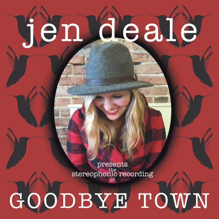 Jen Deale - Goodbye Town.jpg