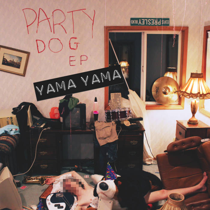 YamaYama - Party Dog EP.jpg