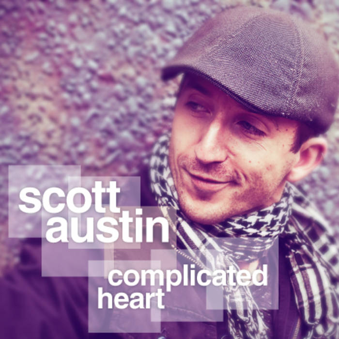 Scott Austin - Complicated Heart.jpg