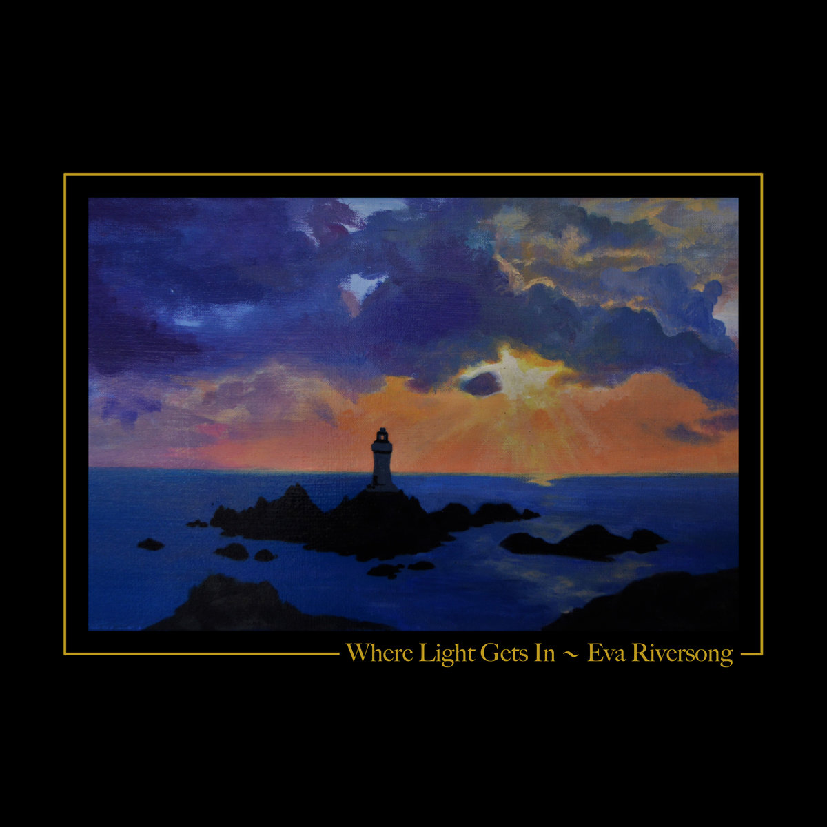 Eva Riversong - Where Light Gets In.jpg