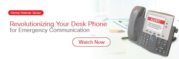 Desk phone for emergency communication webinar replay
