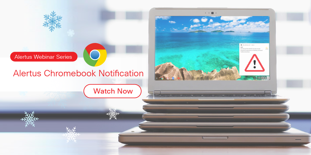 Alertus Chromebook Notification