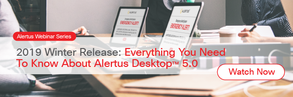 2019 Release: Everything you Need to Know About Alertus Desktop 5.0