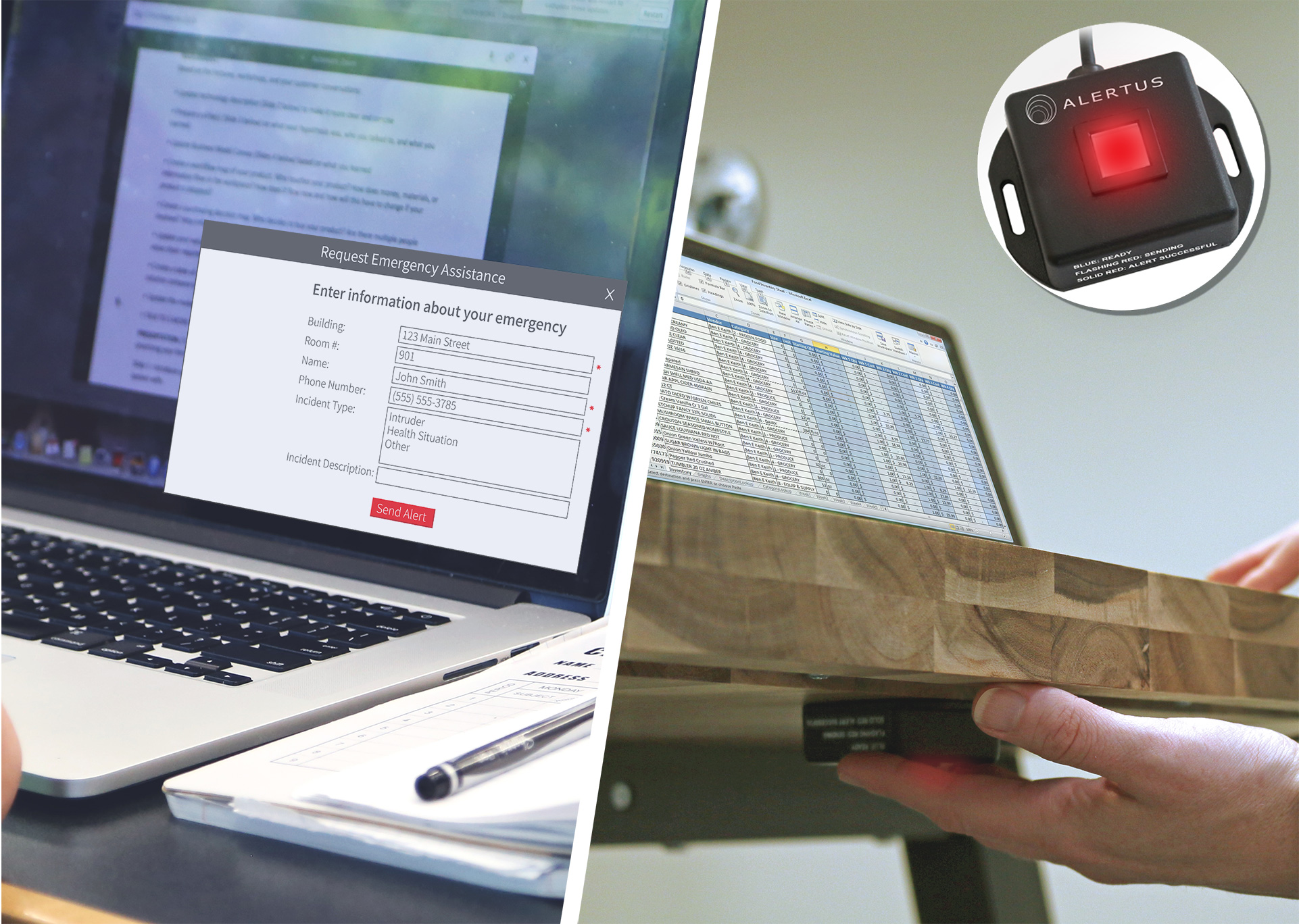 The Alertus Desktop Activator and USB Panic Button can also be configured for incident reporting