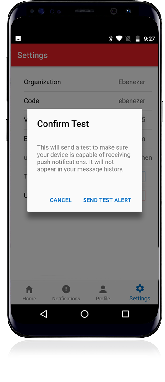 "2. Confirm the test alert by pressing ""Send Test Alert"""