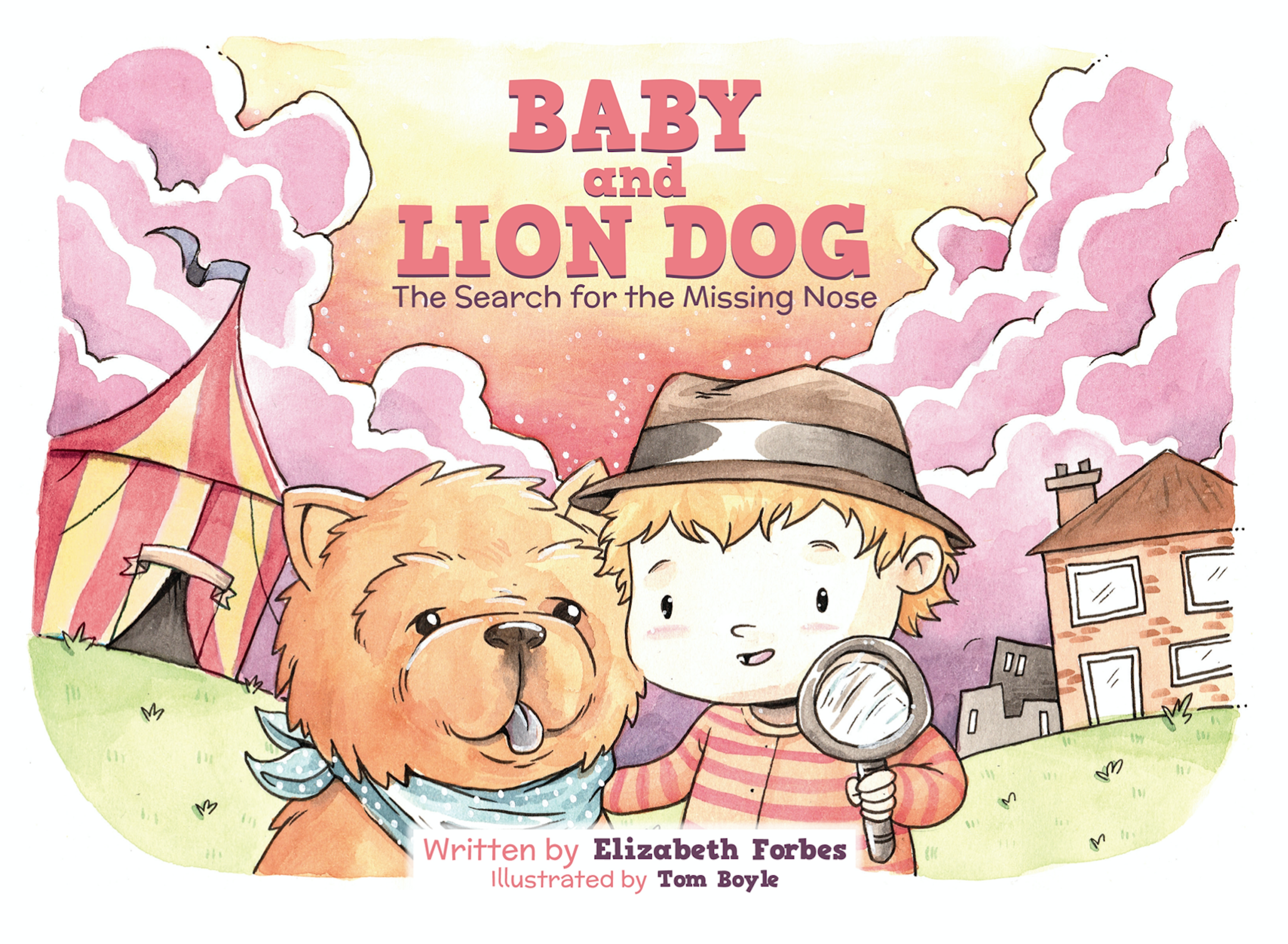 Baby and Lion Dog - Book 1 - The search for the missing nose