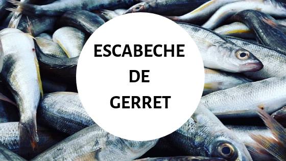ESCABECHE DE GERRET EN 4 PASOS. FÁCIL Y SABROSO !