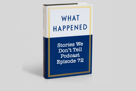 Stories-We-Dont-Tell-Episode72-What-Happened.png