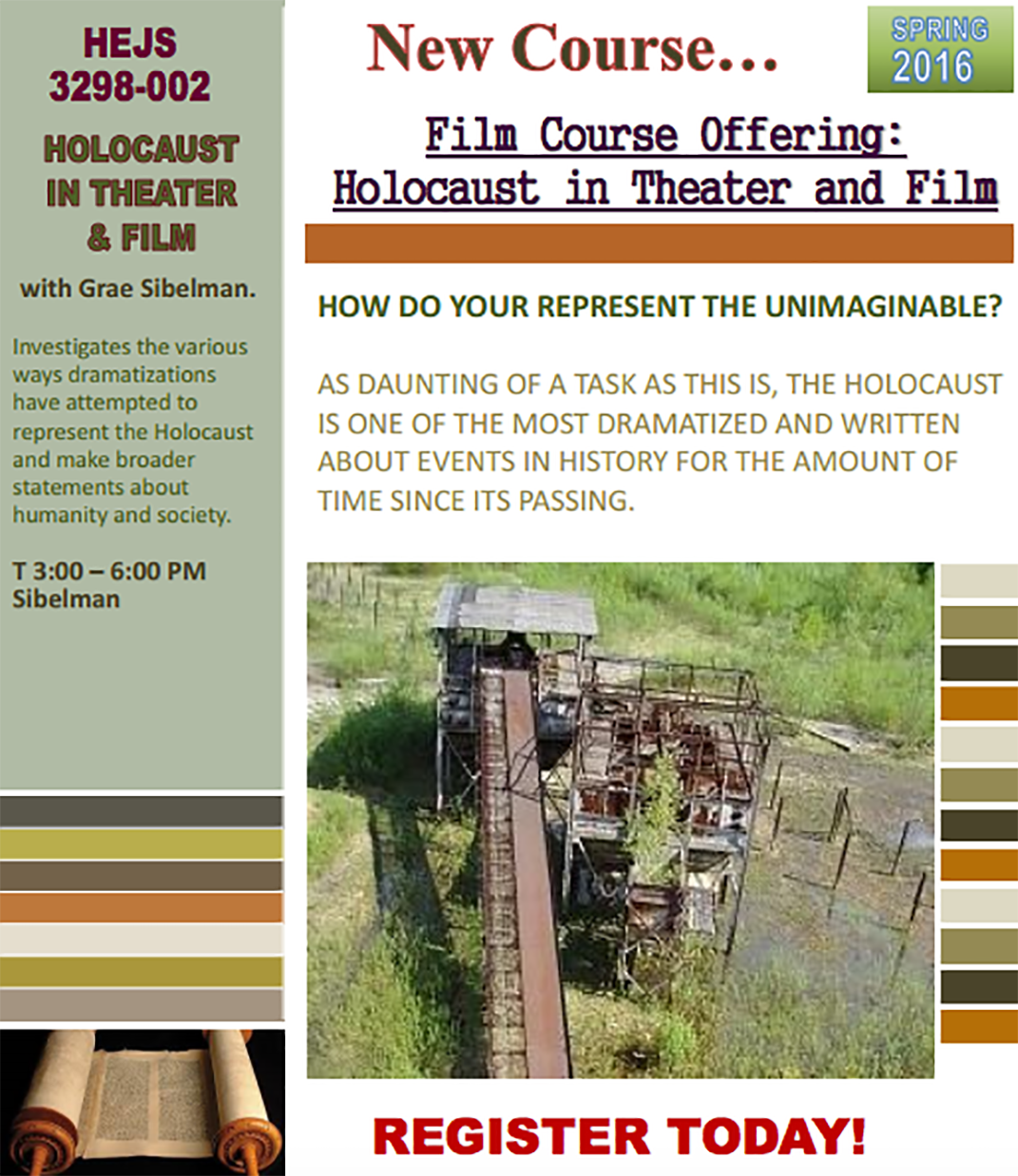 The course, Holocaust in Theater and Film, was created through the combined efforts of the Department of Hebrew and Judaic Studies,the Department of English and the Department of Dramatic Arts. It will be taught by adjunct faculty member Grae Sibelman. (Courtesy/Department of Hebrew and Judaic Studies)