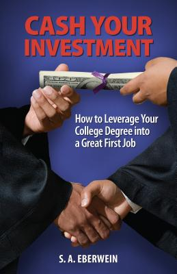"""Cash Your Investment,"" by Scott A. Eberwein. (Brown Books Publishing Group)"