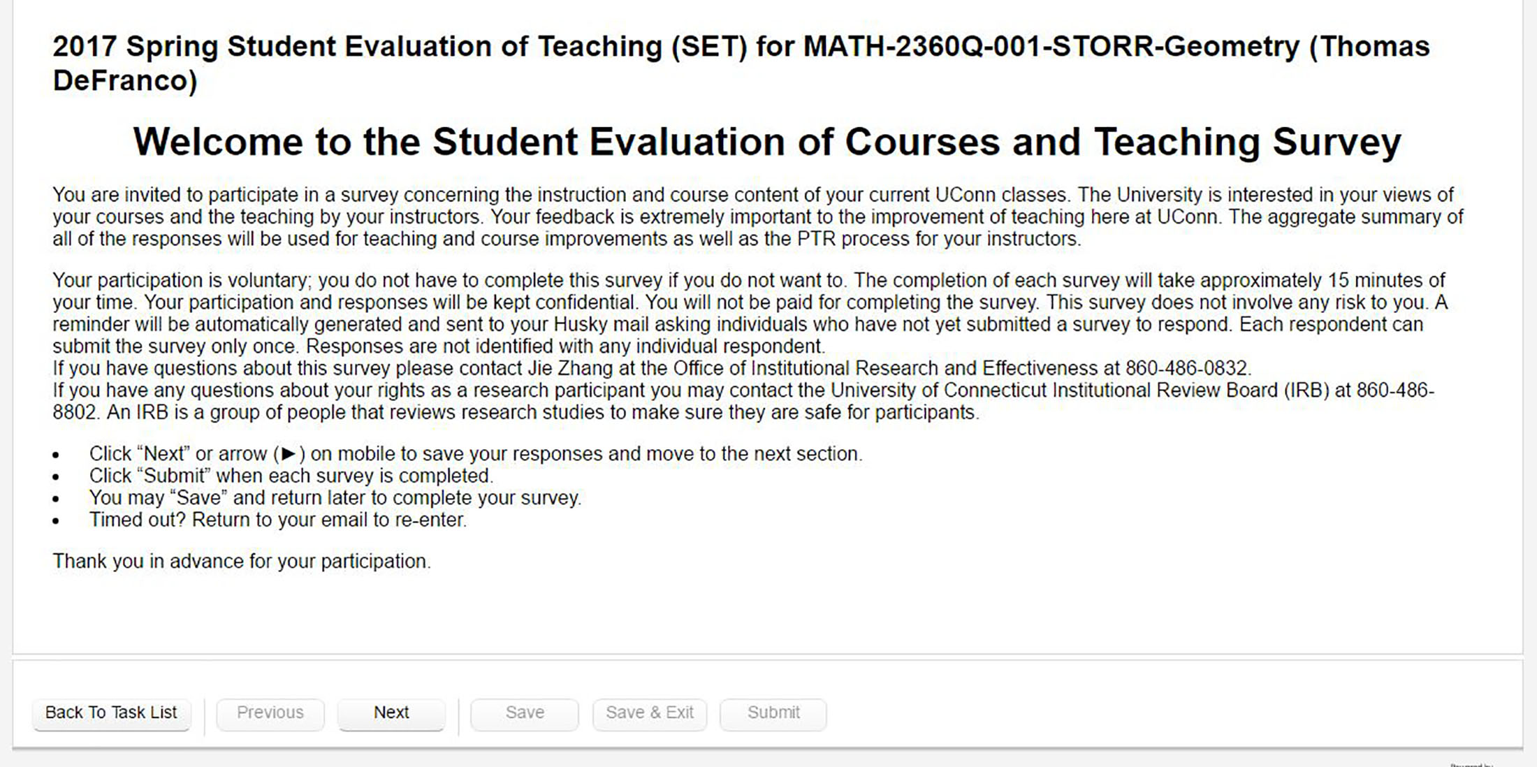 Students may fill out a Student Evaluation of Teaching survey for each of their courses, and it will take about 15 minutes to finish each survey. (screenshot/Student Evaluation of Teaching)