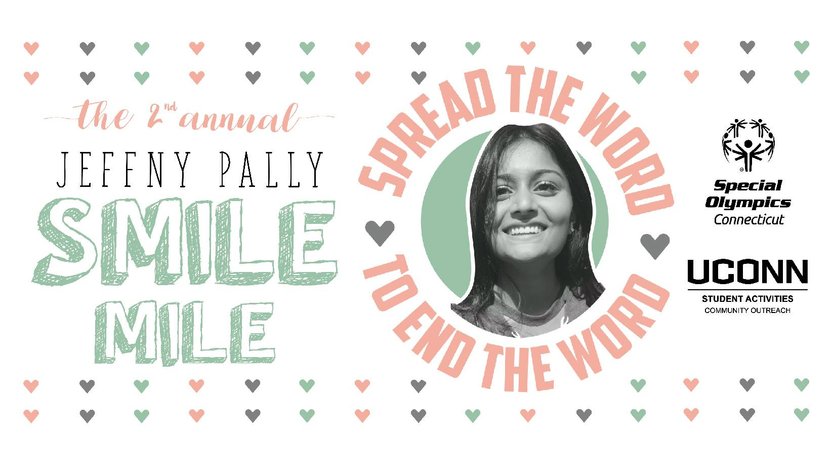 The Jeffny Pally Smile Mile was established in 2017 as a one-mile walk/wheel to support the R-Word Campaign. (via UConn Community Outreach Facebook page for Second Annual Jeffny Pally Smile Mile event)
