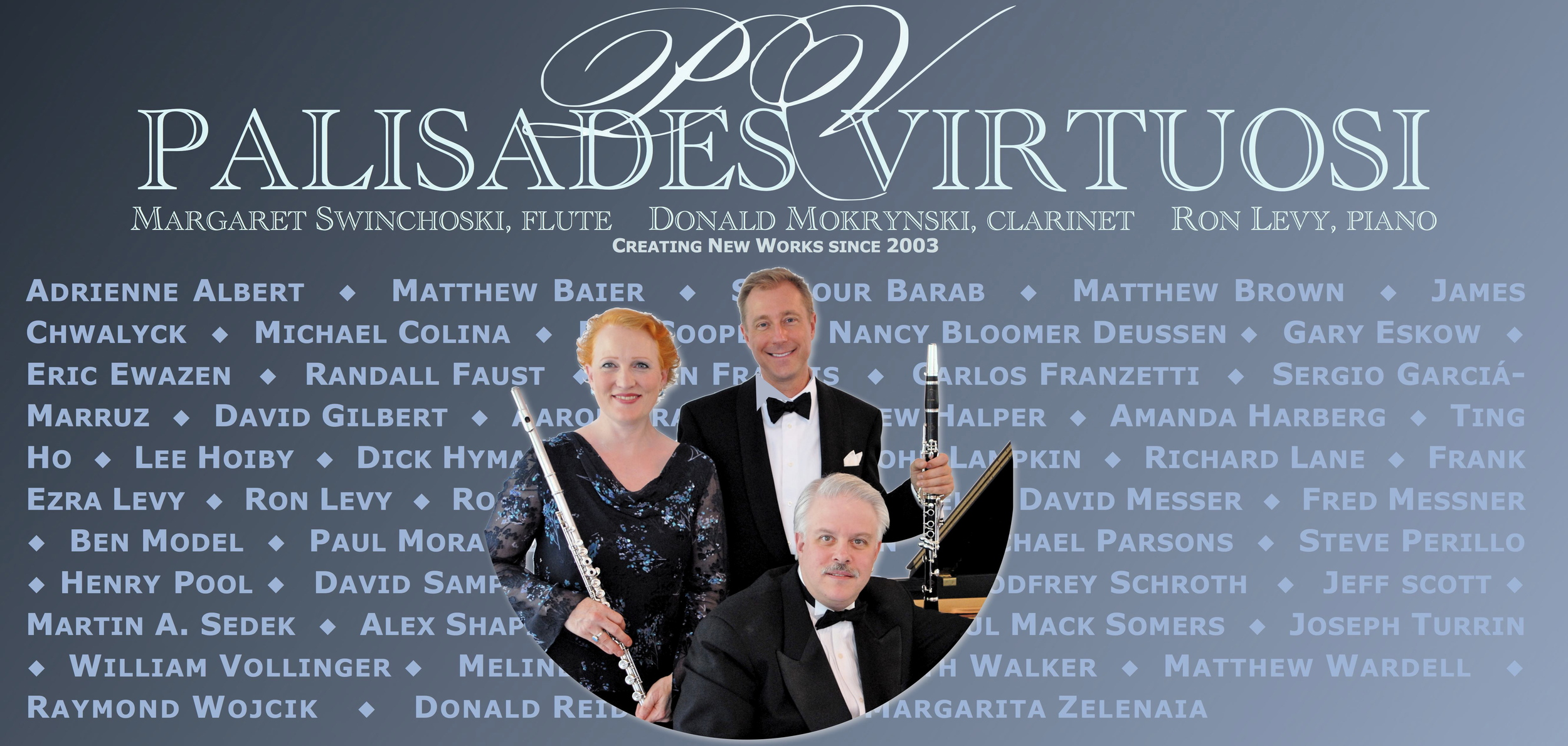 Visit the   PALISADES VIRTUOSI   website.