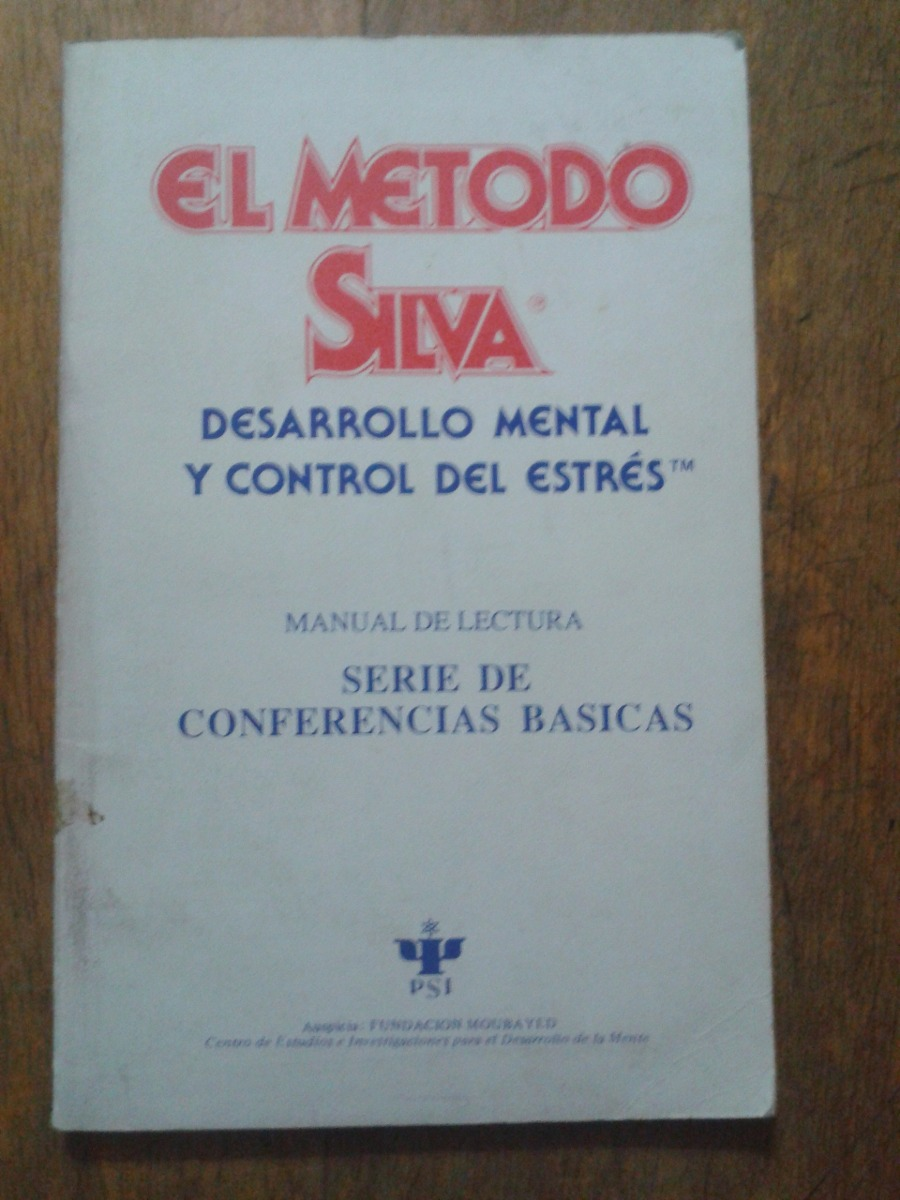 2807-libro-el-metodo-silva-jose-silva-fund-moubayed-D_NQ_NP_338611-MLA20625074689_032016-F.jpg