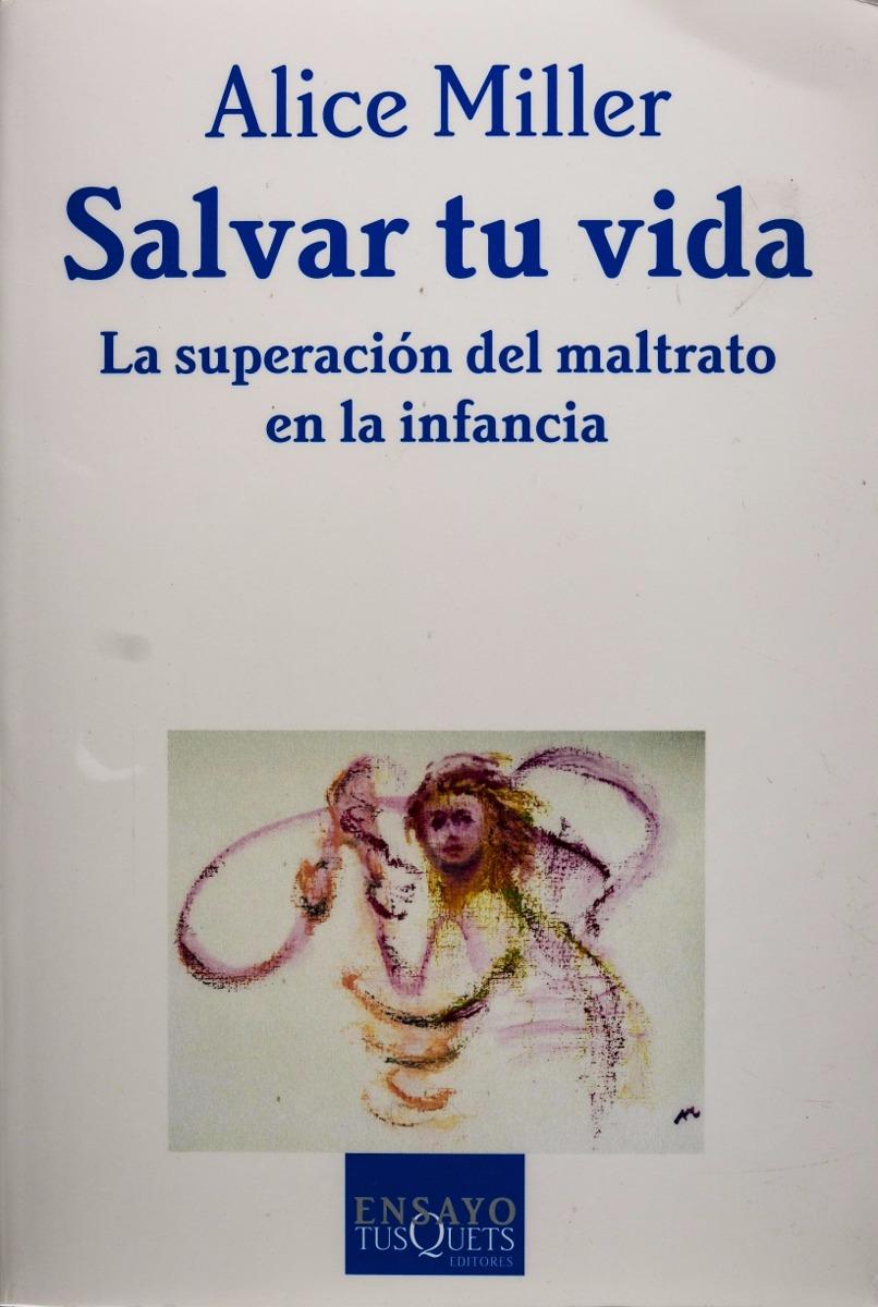 alice-miller-salvar-tu-vida-digital-D_NQ_NP_481221-MLA20706198119_052016-F.jpg