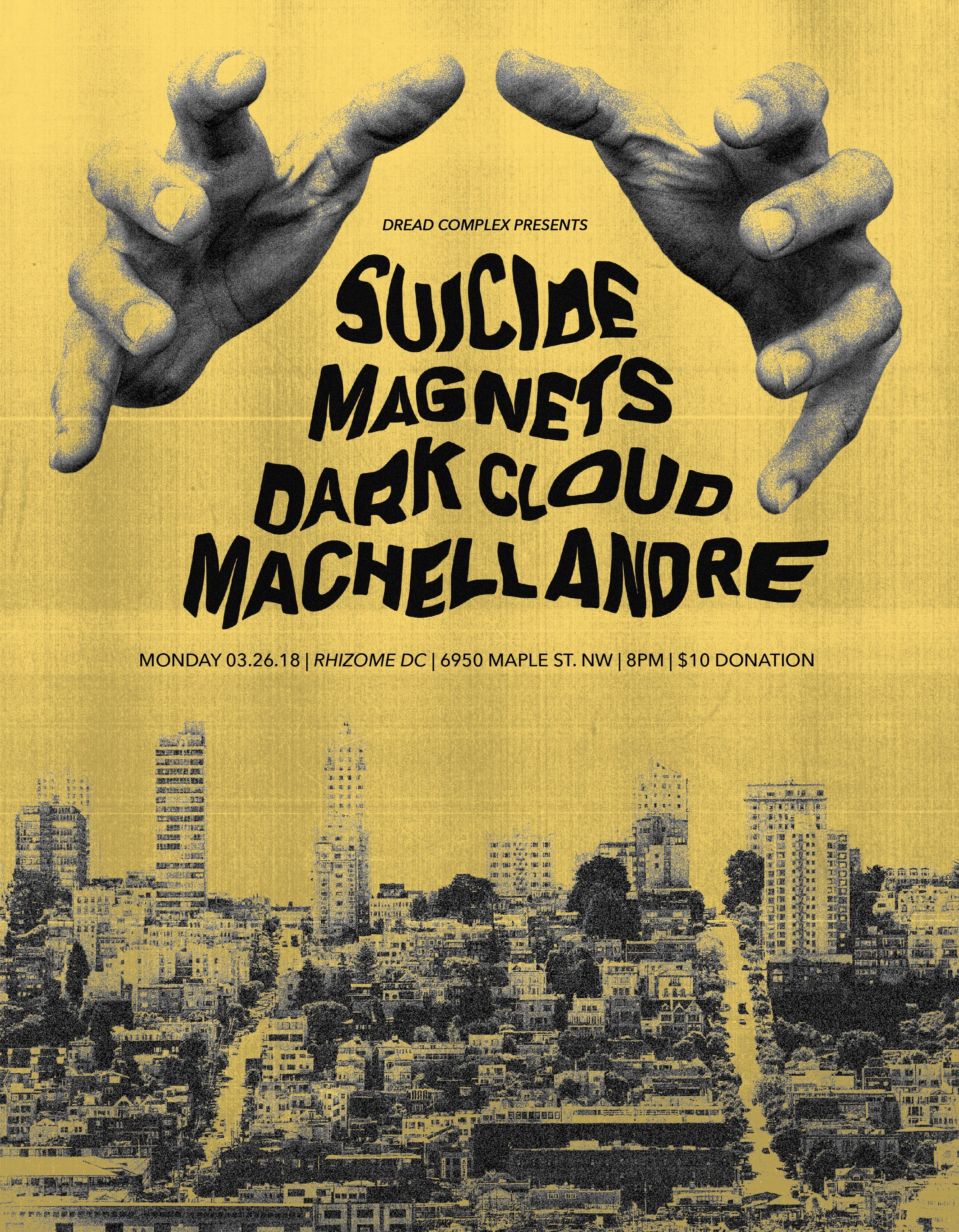 Monday March 26th 8PM       $10   Suicide Magnets  (Providence RI) is the spooky, cathartic sonic realizations of Providence Rhode Island's Wendy Jane Hyatt. A washing machine of the mind made visceral through severe affectation of the voice and guitar, along with bass and percussion. A Casablanca of song-poem revelry, the suicide magnets squall always hits below the belt and leaves you as soul-satisfied as a half-remembered dream of travel to a distant, unforgiving land.   http://suicidemagnets.com/    Dark Cloud  sings the torch songs of the Shadow of the Mountain, a portal ripped to a fantasy-future dimension of how the West was undone. Skeletal music/soundscape shifting between lament and protest.   Machell André