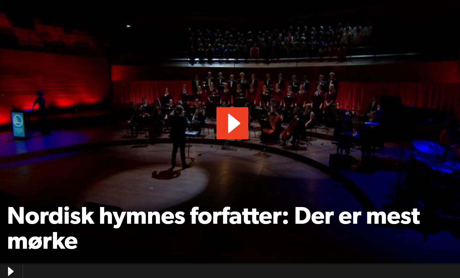 Se uropførelsen af den nordiske hymne i DR koncertsal.