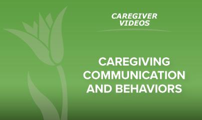 Caregiving Communication And Behaviors