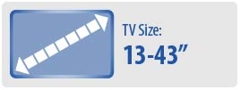 """TV Size: 13-43"""" 