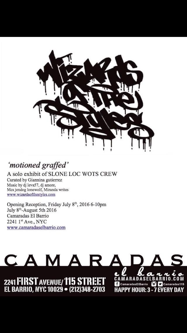 SLONE WOTS Crew, solo exhibition  Motion Graffed , Camaradas El Barrio July 2016
