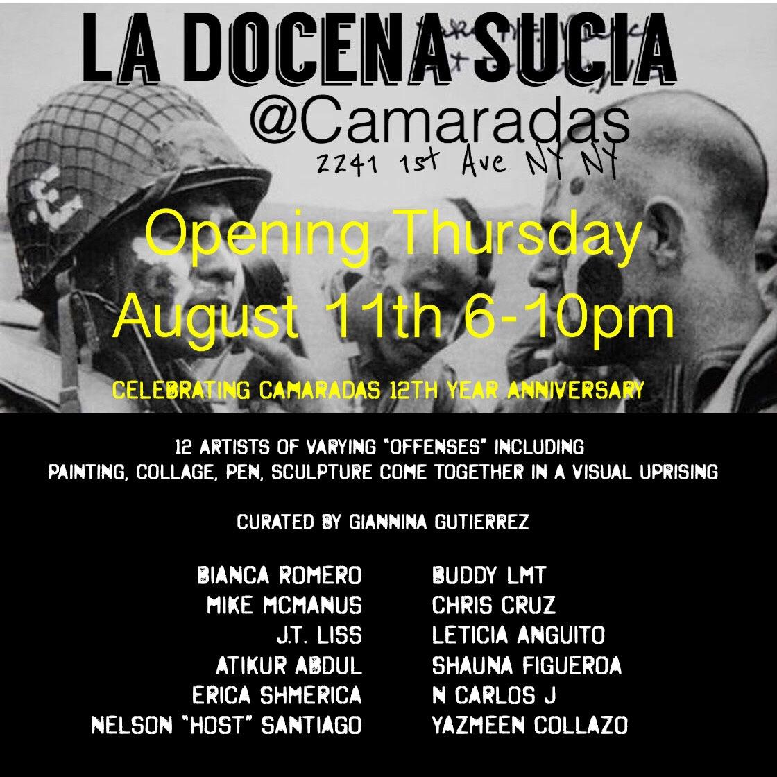 La Docena Sucia, Camaradas El Barrio August 2016