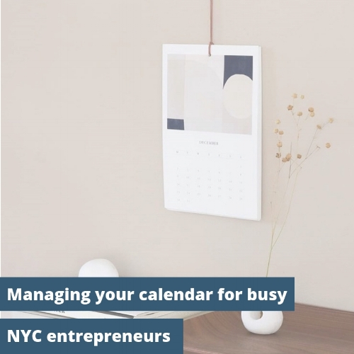 Manage-calendar-nyc-entrepreneurs-small-business