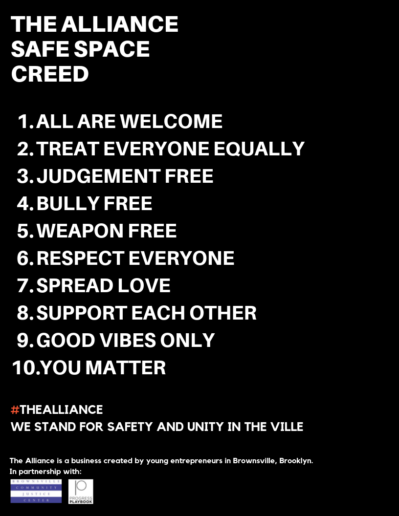 The Alliance Safe Space Creed Brownsville Brooklyn