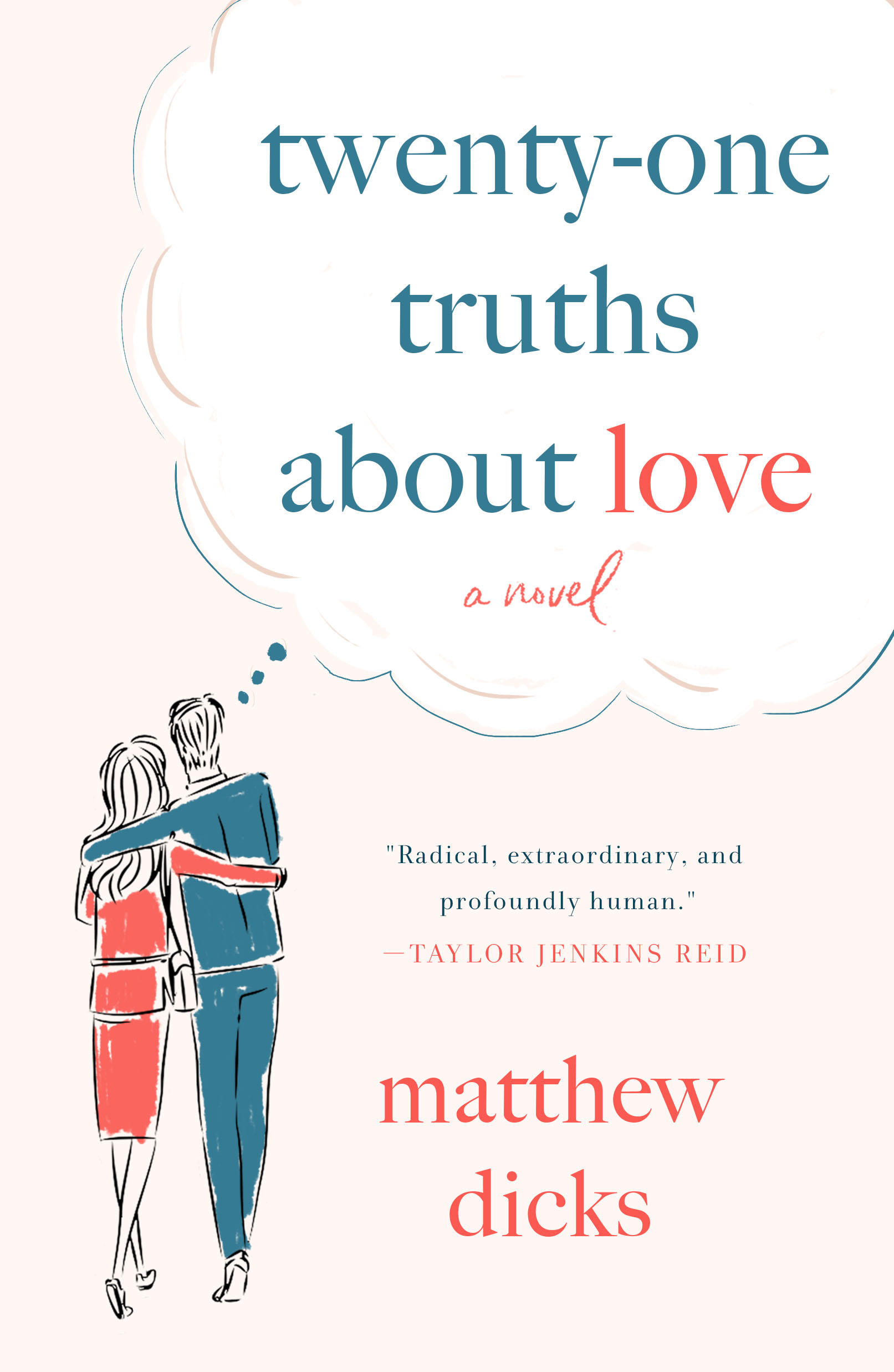 79846f1d1bc7a0 Twenty-one Truths About Love: Cover reveal! — Matthew Dicks