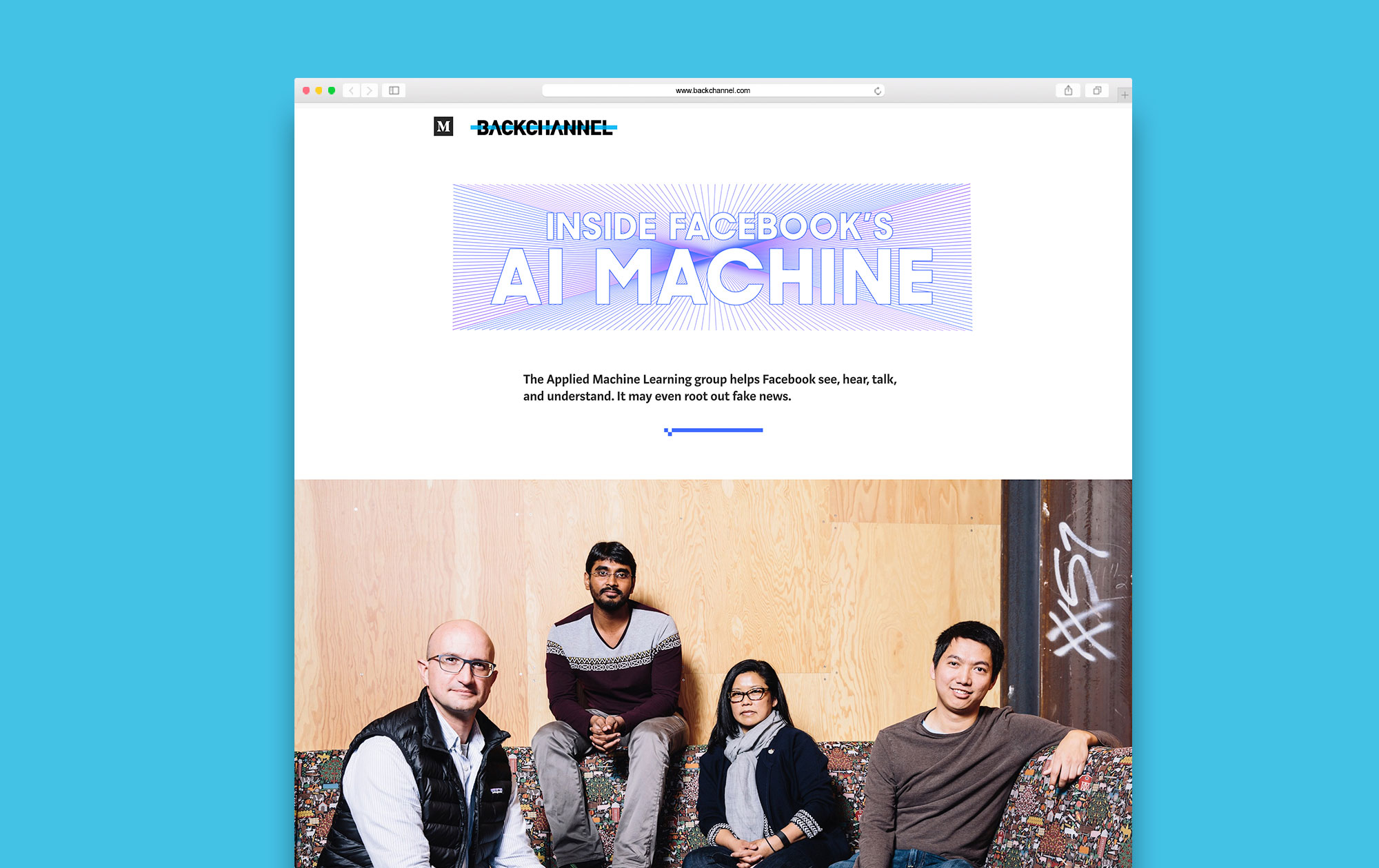 Inside Facebook's AI Machine by Steven Levy Photographs by Stephen Lam