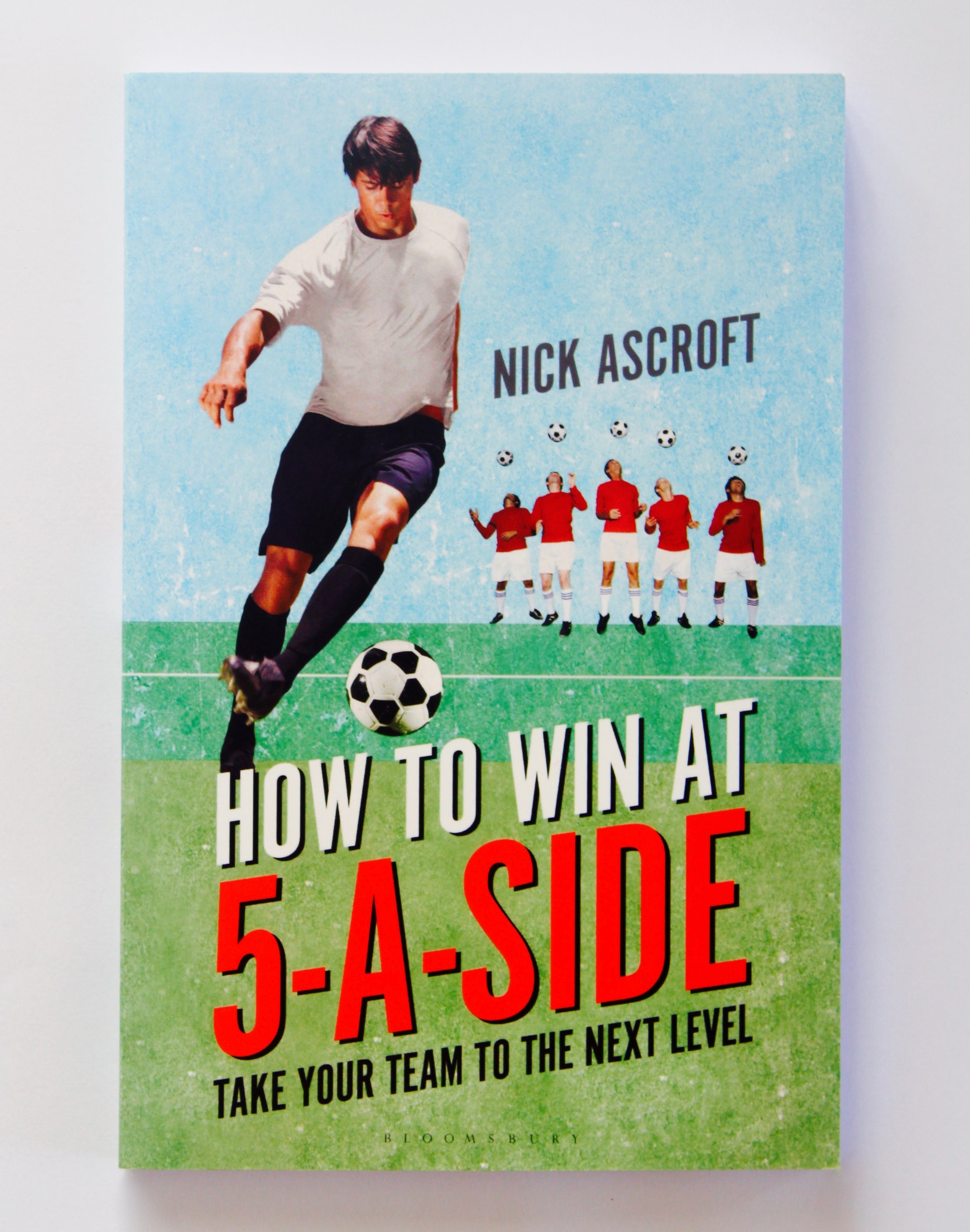 How to Win at 5-a-Side , damson + beet co-founder Nick Ascroft, Bloomsbury