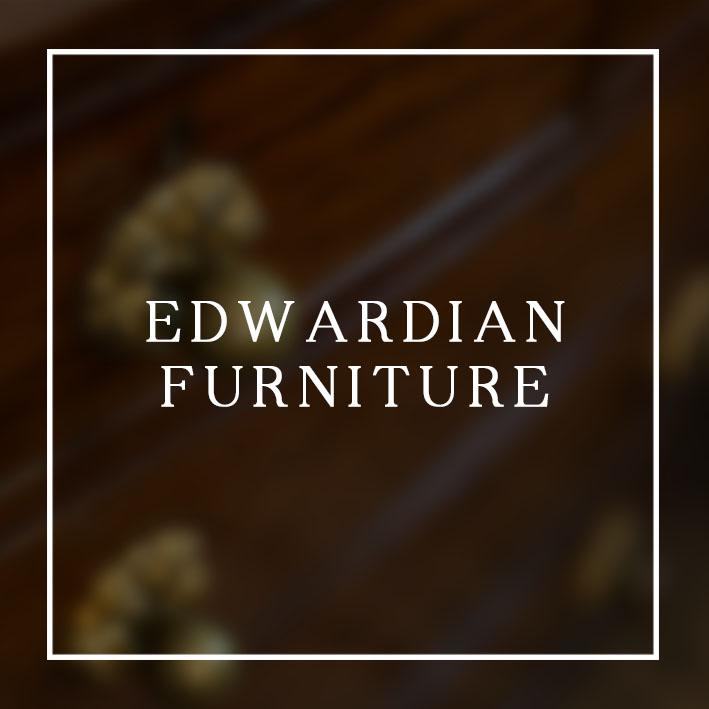 EDWARDIAN FURNITURE.jpg