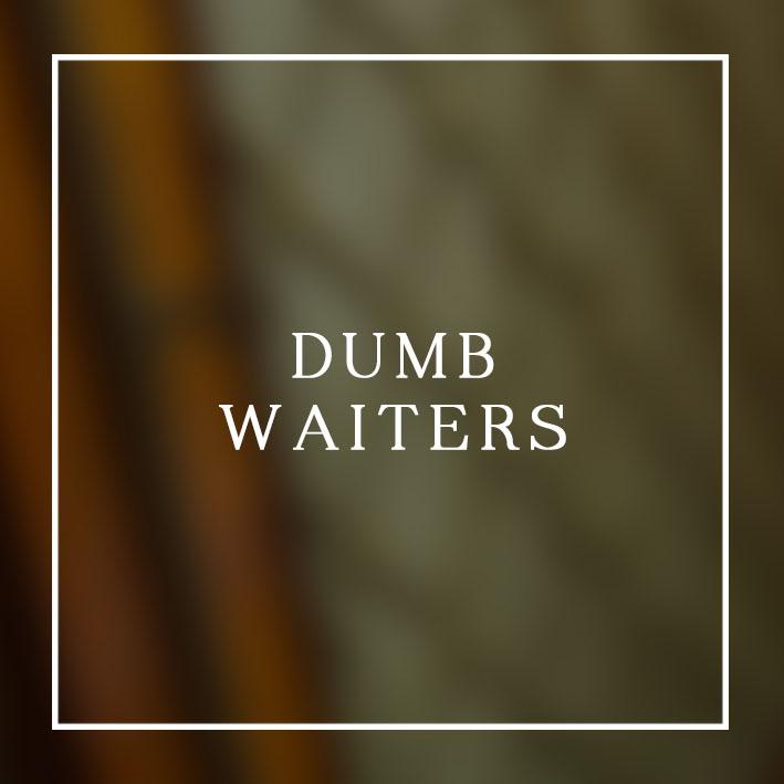 DUMB WAITERS.jpg