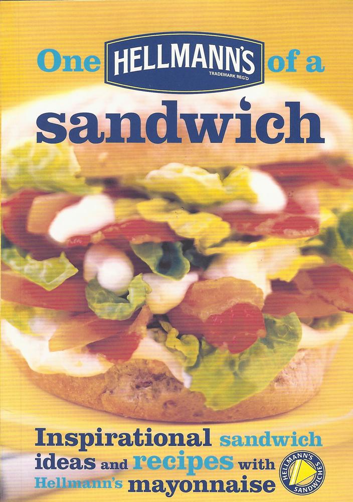 ONE HELLMANN'S OF A SANDWICH