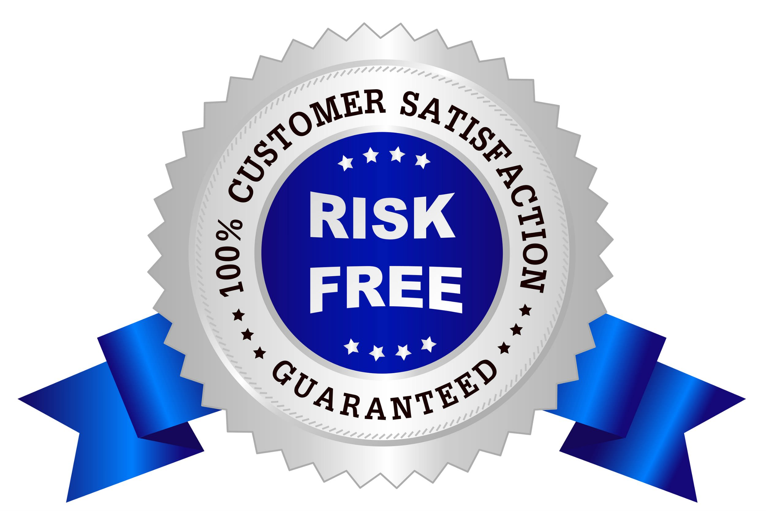 Badge that says 100% customer satisfaction guarantee around edges with risk free in center