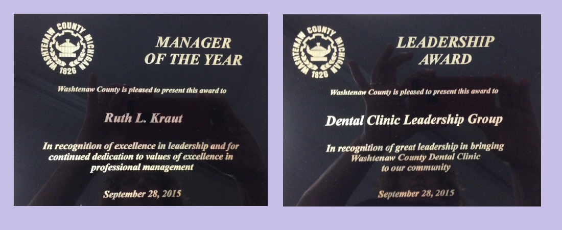 Ruth won an award for Manager of the Year and also won an award as part of the Washtenaw County Public Health department team that helped create the Washtenaw County Dental Clinic.
