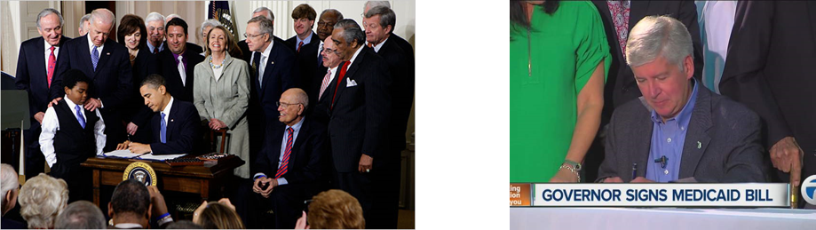 On the left, President Obama signs the Patient Protection and Affordable Care Act of 2010. Note Rep. John Dingell on the right. On the right, Governor Snyder signs the bill authorizing the Healthy Michigan Plan.