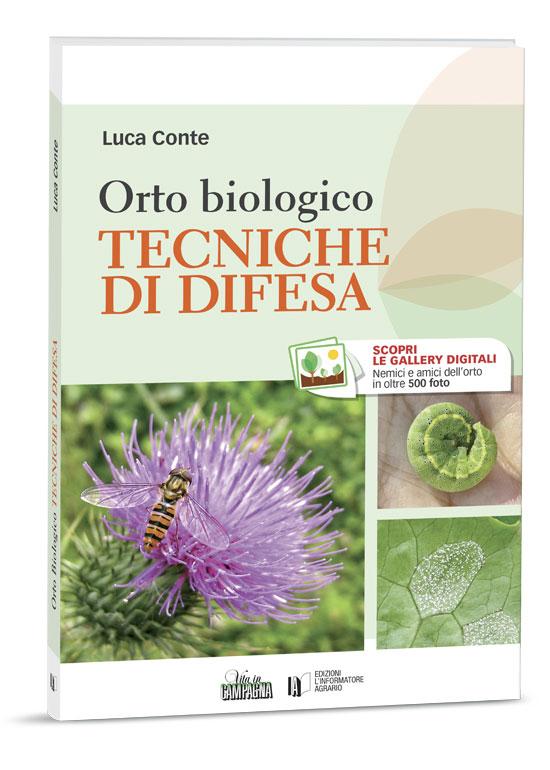 Orto Biologico | Tecniche di difesa