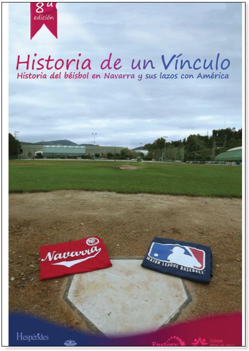 """2º premio """"Historia de un vínculo. El béisbol en Navarra y sus lazos con América"""" Marcos Gómez García."""