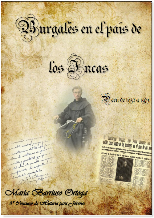 """Accesit """"Burgalés en el país de los incas"""" María Barriuso Ortega."""
