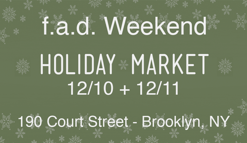 MY PRINTS AND I WILL BE SET UP THIS WEEKEND IN COBBLE HILL, three short blocks from Trader Joe's.  December 10 + 11, 11am to 6pm. f.a.d. weekend holiday market is held at the Basement of St. Paul's Church on 190 Court Street, Brooklyn, NY 11201.  Craft in the corner!! - (I want to make a GNOME too!) http://www.fadweekend.com/holiday-activity-workshop-schedule/  This curated indie market will showcase over 45 independent artists, designers and makers every weekend, rotating vendors each week. Discover local handmade goods directly from the makers and one of a kind gifts for this holiday season. There will be jewelry, accessories, vintage finds, fashion, art and photography, home and kitchen items, bath and body essentials, and much more. Don't miss out on this hip retail outpost. There will be something for everyone on your gift list.   View this weekend's exhibitor line up  here .  This event is free and open to all ages.