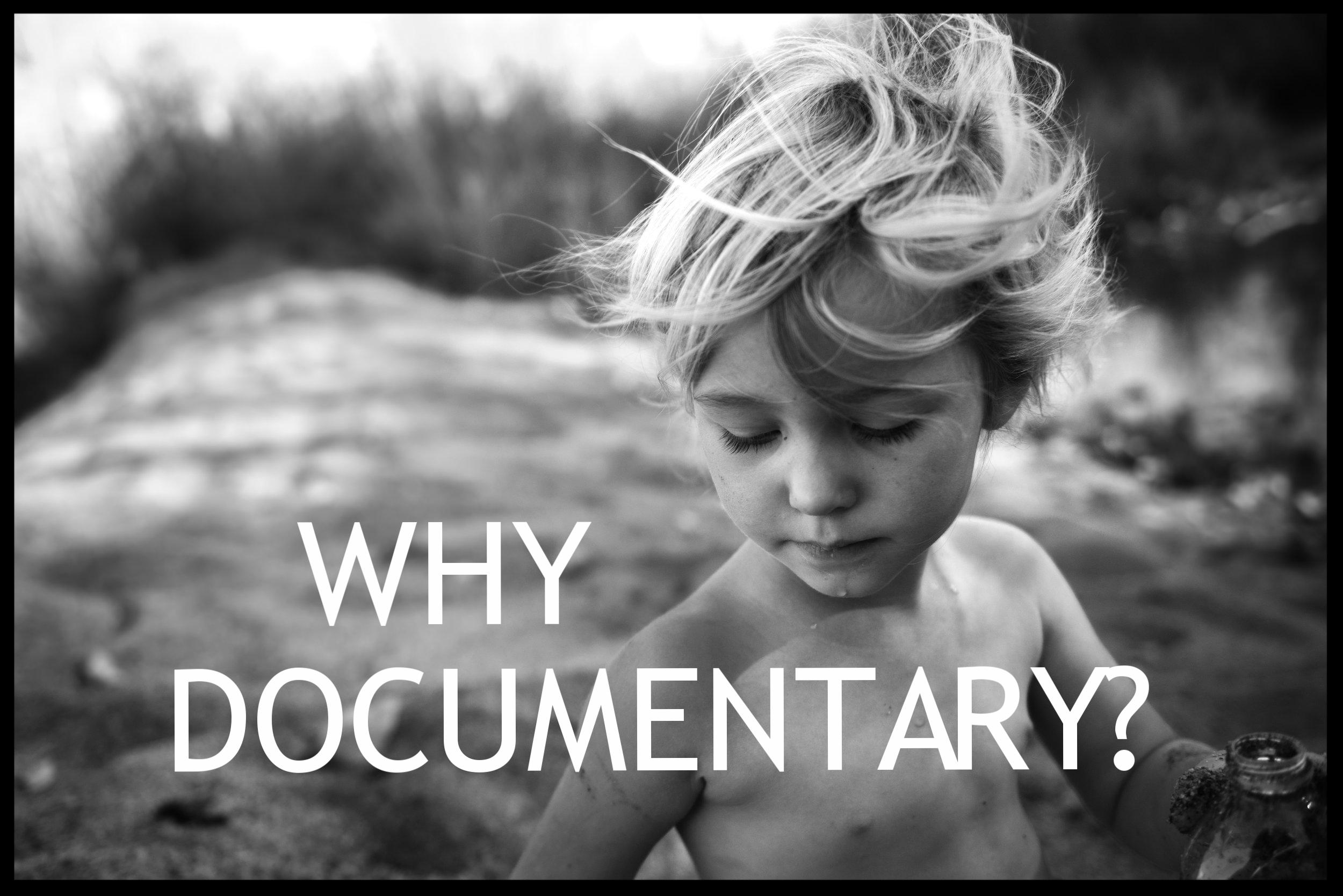 Why Documentary?