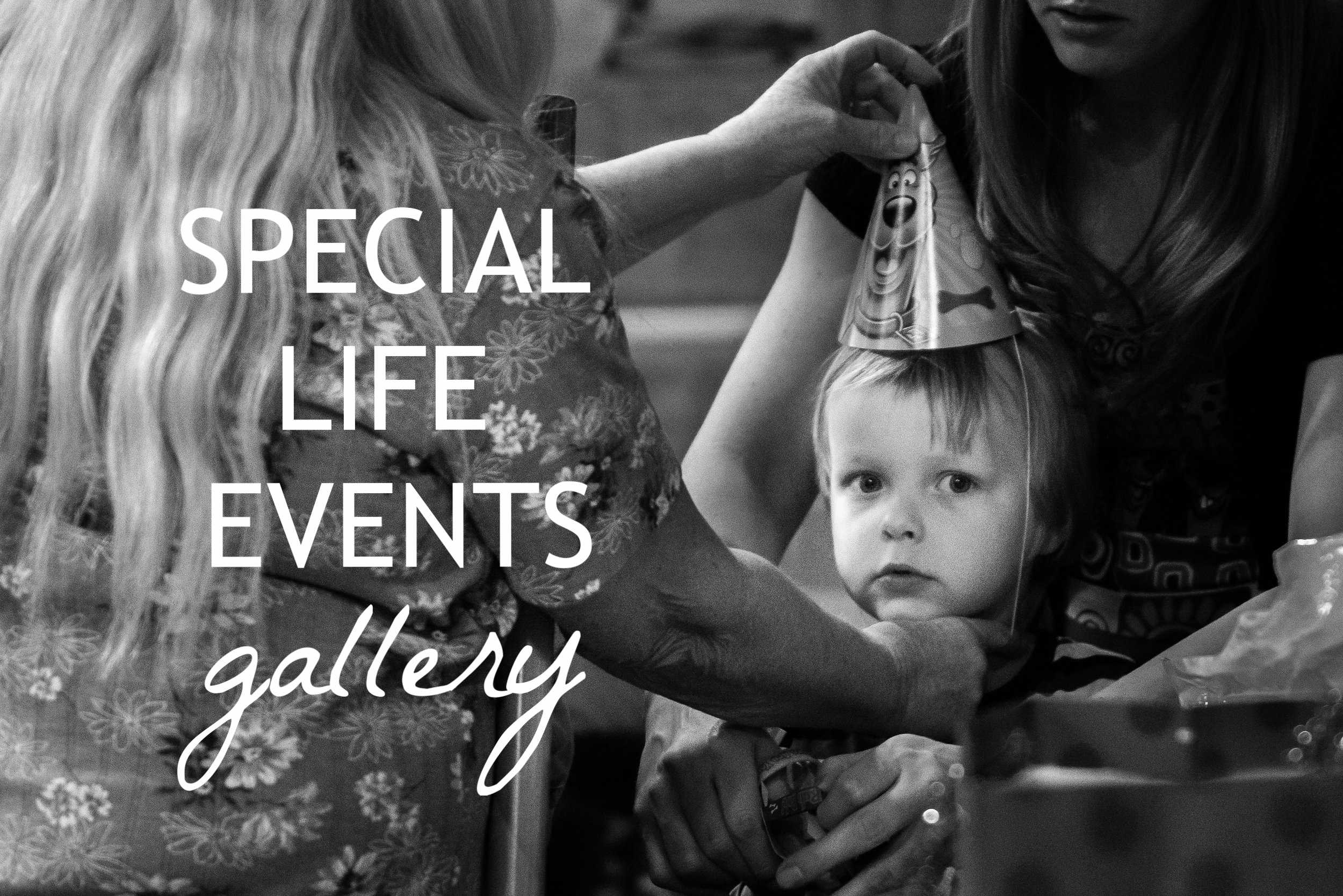 Special Life Events Gallery