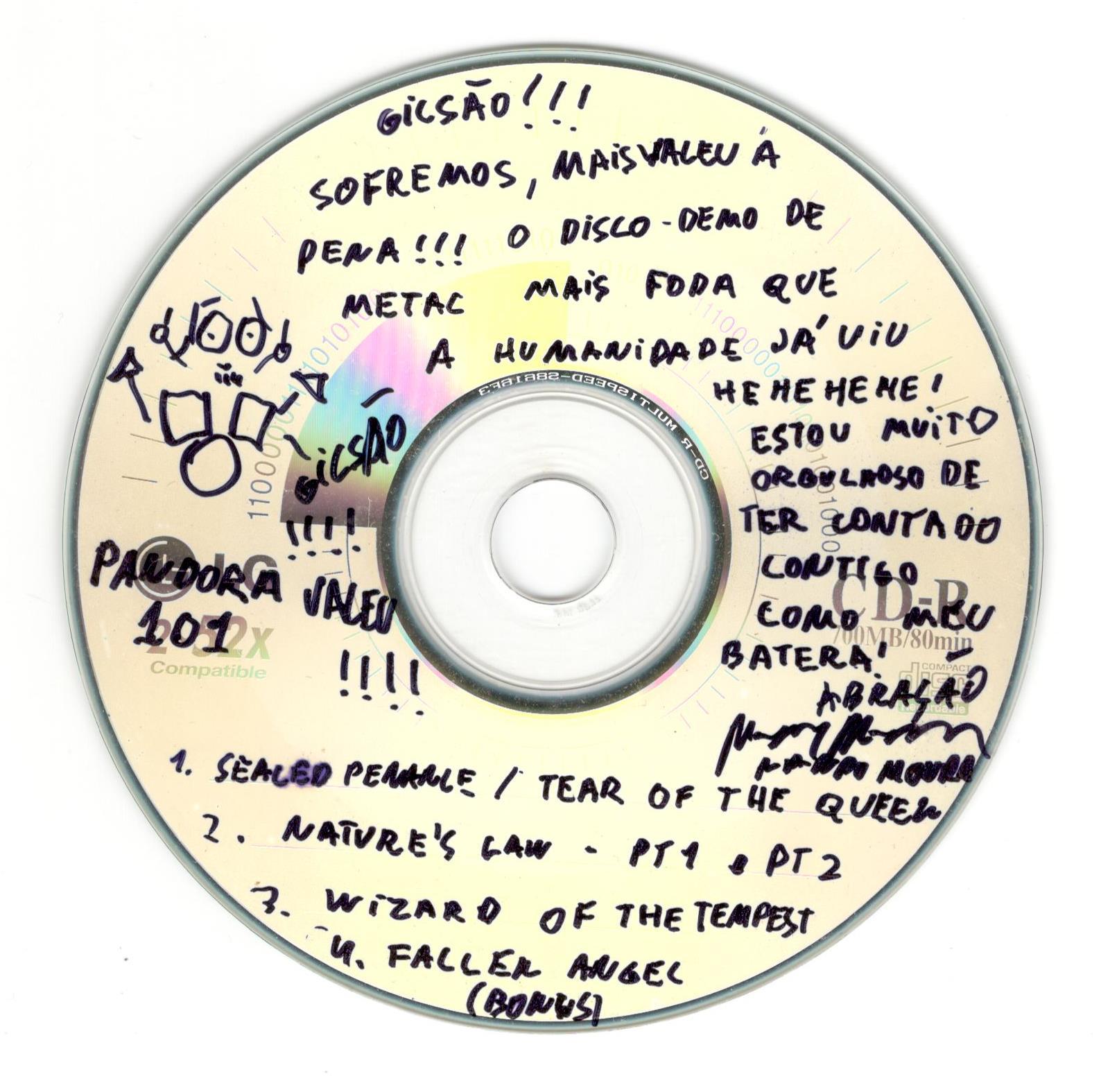 Primeira cópia que recebi do disco que gravamos, 1 ano depois de ter gravado as baterias.