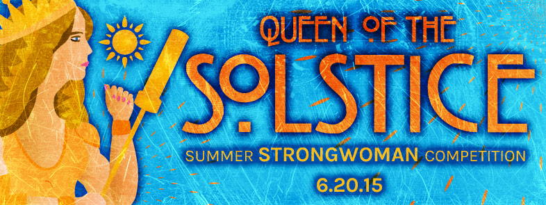The contest Gina was co-hostong: Queen of the Summer Solstice StrongWoman