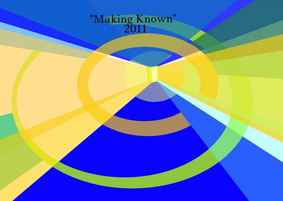 2011 Making Known.jpg
