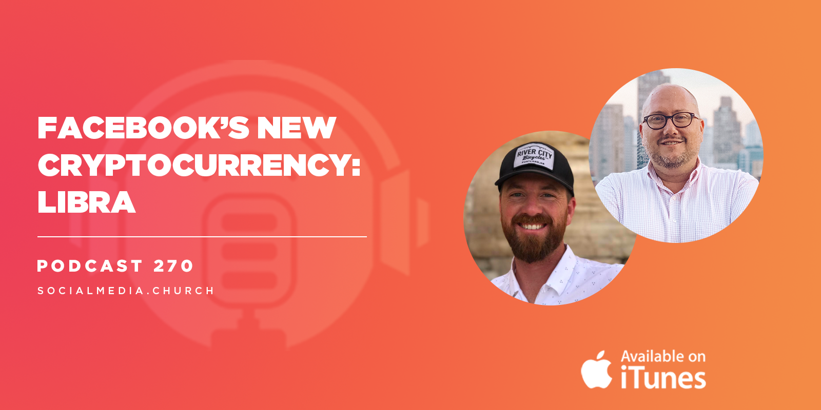Facebook's New Cryptocurrency: Libra:  Podcast 270