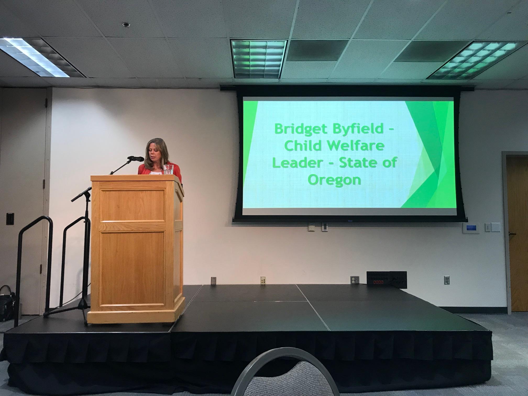 Bridget Byfield, Child Welfare Line Manager, Oregon Department of Human Services