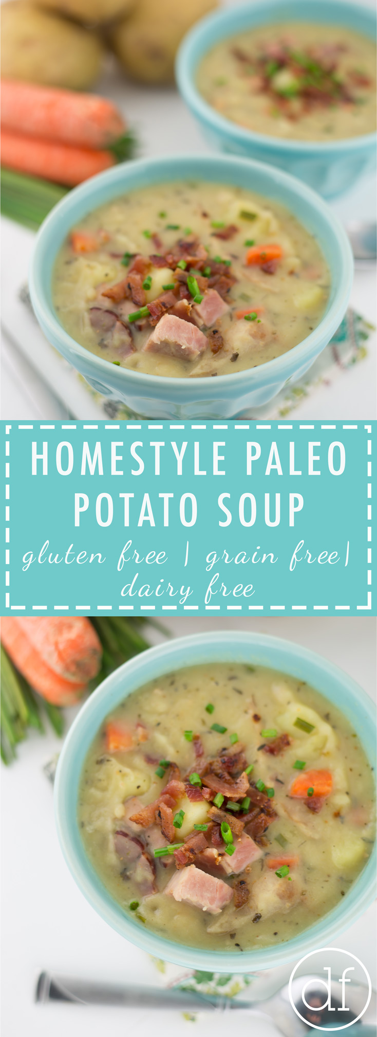 Homestyle Paleo Potato Soup, Paleo Soup, Healthy Potato Soup, 21 Day Sugar Detox, Whole30, Gluten Free, Grain Free, Dairy Free,